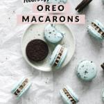 Macarons and oreos on plate